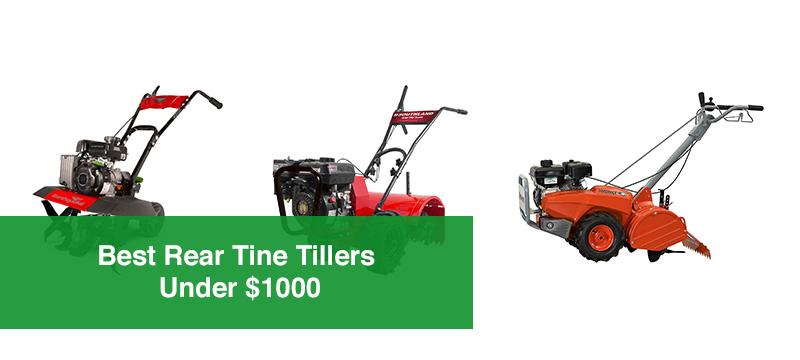 Best Rear Tine Tillers Under �1000