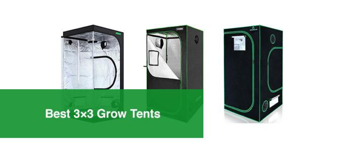 Best 3×3 Grow Tents