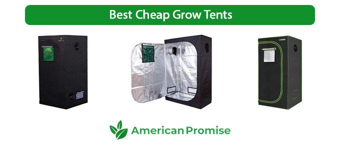 Best Cheap Grow Tents