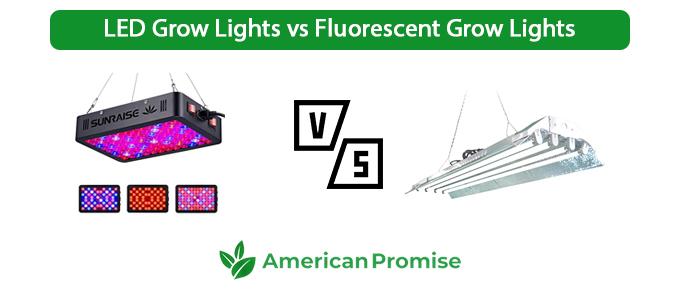 LED Grow Lights vs Fluorescent Grow Lights