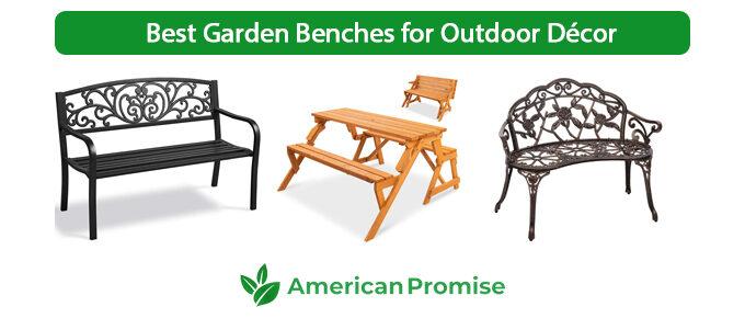 Best Garden Benches for Outdoor Décor