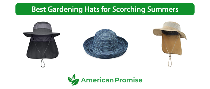 Best Gardening Hats for Scorching Summers